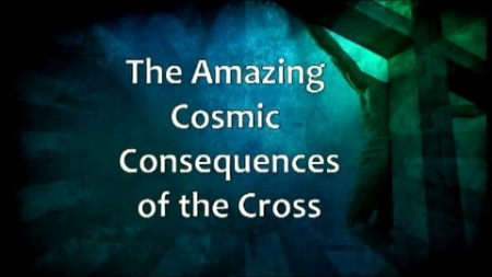 The Amazing Cosmic Consequences of the Cross