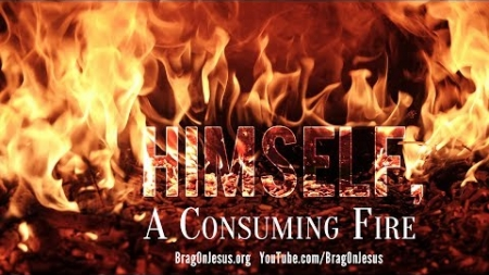 Himself, A Consuming Fire