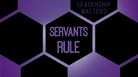 Servants Rule