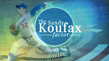 The Sandy Koufax Factor