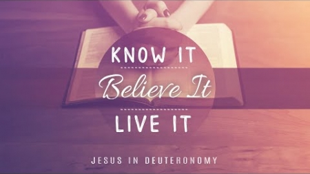 Know It, Believe It, Live It!