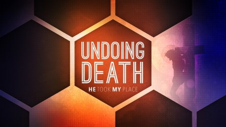 The Undoing of Death