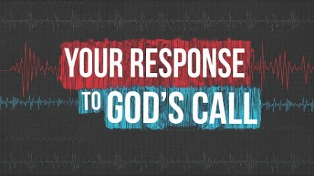 Your Response To God's Call