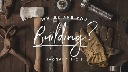 Where are you Building?