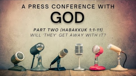 A Press Conference With God: Part Two
