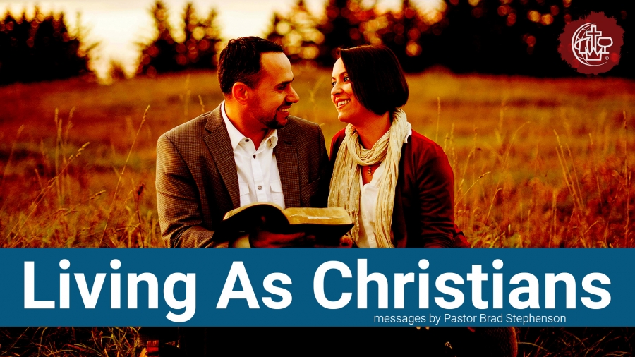 Living As Christians