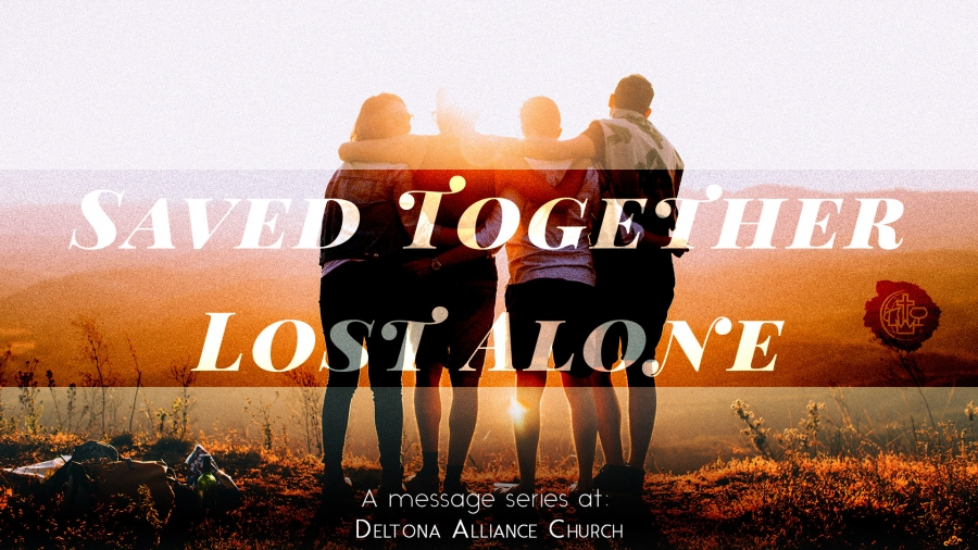 Saved Together Lost Alone