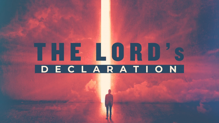 The LORD's Declaration