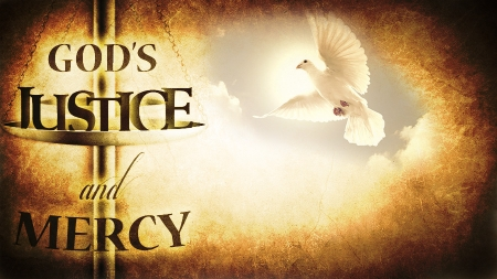 God's Justice and Mercy