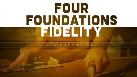 Four Foundations of Fidelity